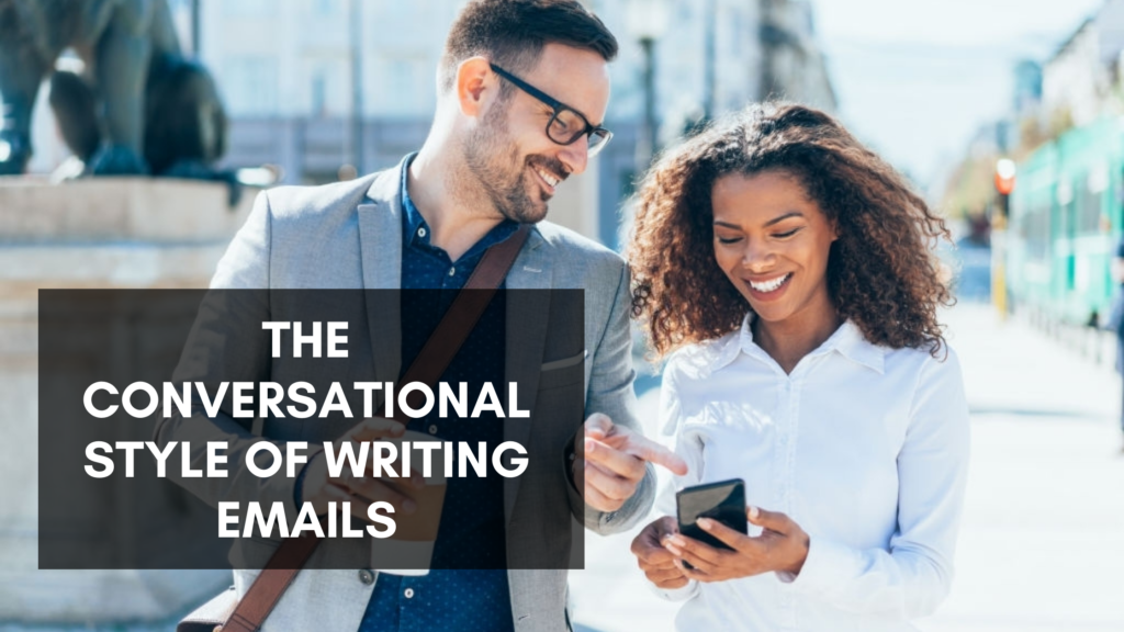 The Conversational Style Of Writing Emails