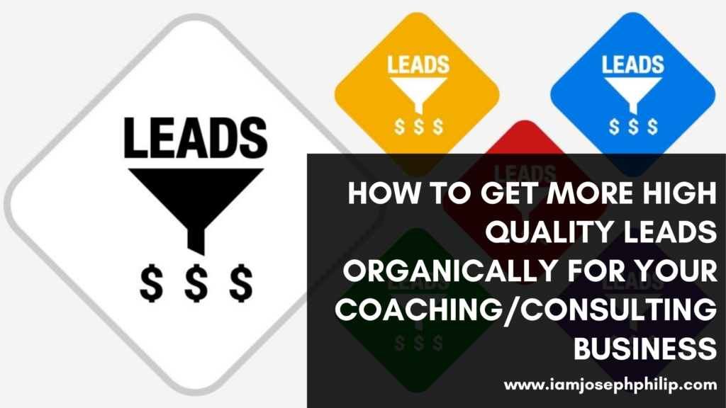 organic leads for consulting and coaching