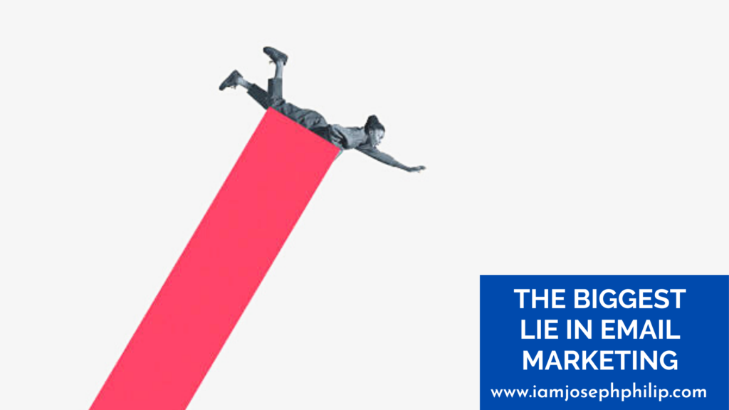 The Biggest Lie In Email Marketing