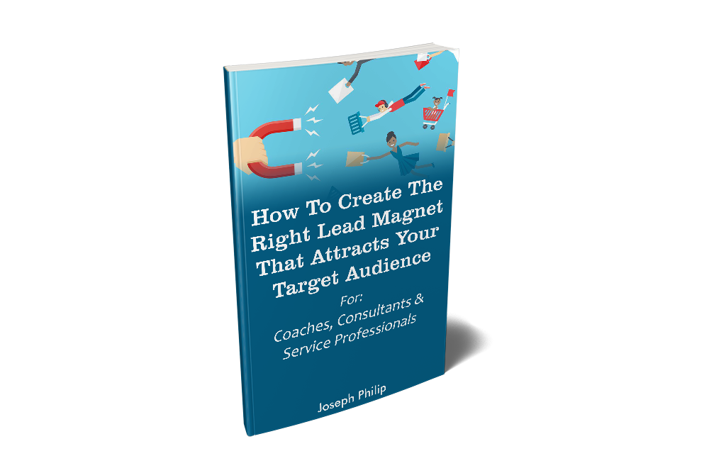 How to create the right lead magnet